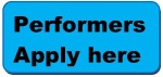 Performers apply